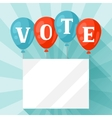 Balloons with appeal vote Political elections vector image