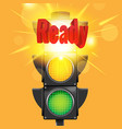 ready red text traffic light vector image