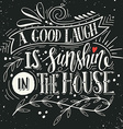 Quote Hand drawn vintage print with hand lettering vector image