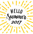 hello summer 2017 bright lettering template vector image