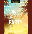 summer night beach party poster tropical natural vector image