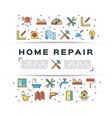 home repair flyer construction icon house remodel vector image