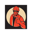 construction worker thumb up retro vector image