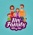 happy family concept domestic life cartoon vector image