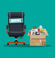 office chair sign vacancy box with office itmes vector image