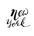 hand drawn typography lettering phrase new york vector image