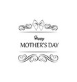 mother s day design frame with bow swirls vector image