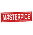 Masterpice sign or stamp vector image