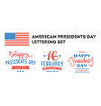 presidents day hand lettering labels vector image