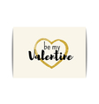 Valentine card with gold glitter heart Be my vector image