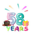 Happy birthday fifty eight colorful geometry vector image