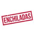 Enchiladas rubber stamp vector image