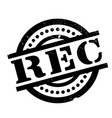 rec rubber stamp vector image