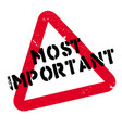 Most important rubber stamp vector image