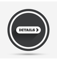 Details with arrow sign icon More symbol vector image