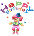 A happy birthday template with a clown vector image vector image
