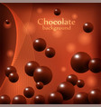 dark chocolate balls on abstract background vector image