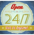 Vintage sign - Open 247 vector image vector image