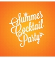 summer cocktail party vintage lettering background vector image
