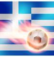 Burning football on Greece flag background vector image
