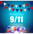 Patriot Day Label We Will Never Forget vector image