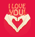 Abstract valentines heart of human hands Love you vector image vector image