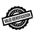 valid identification rubber stamp vector image