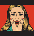 surprised or shocked woman in the pop art style vector image