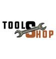 color vintage tools shop emblem vector image