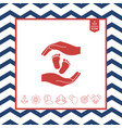 hands holding baby foot protection symbol vector image