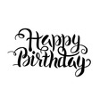 Black Happy Birthday Lettering over White vector image