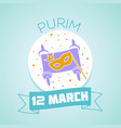 12 march purim vector image vector image