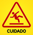 Yellow and red cuidado symbol vector image