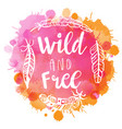 boho style lettering quote and hand drawn elements vector image