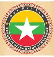 Vintage label cards of Myanmar flag vector image