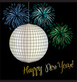 new years eve disco ball and fireworks vector image