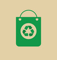 recycle symbol on shopping bag green arrows logo vector image