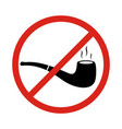 no smoking sign with tobacco pipe symbols no vector image