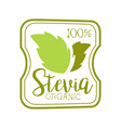 stevia organic logo symbol healthy product label vector image