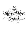 Adventure begins handwritten positive vector image