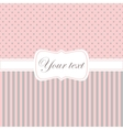Pink card invitation with polka dots and stripes vector image