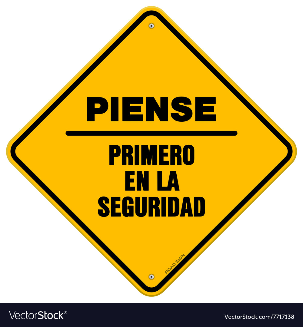 Isolated piense primero en la seguridad sign vector