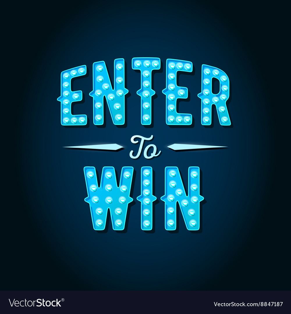 Enter to win sign win prize win in lottery vector