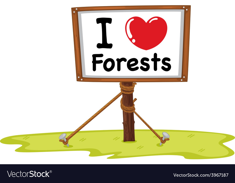 I love forests vector