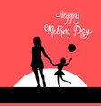 happy mother day silhouette mom holding children vector image