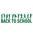 silhouettes children back to school on school vector image vector image