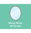 mirror mirror off the wall quotes concept with vector image