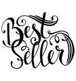 Hand drawn text bestseller handwritten vector image