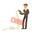 businessman stressed out by long list of debts vector image