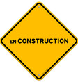 Isolated single en construction sign vector image